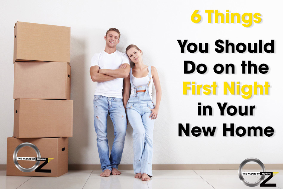 Tips For The First Night In A New Home Oz Moving